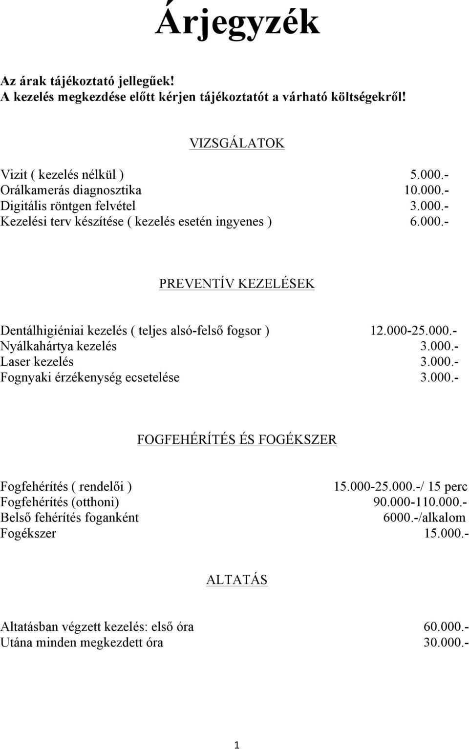 csatorna papilloma patológia