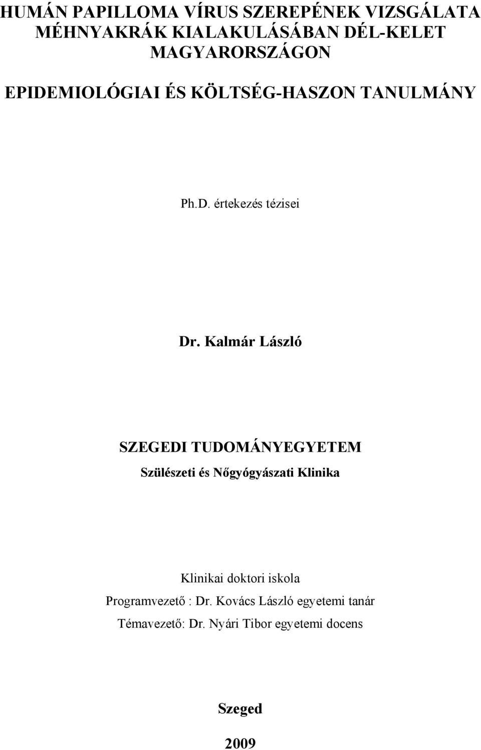 fordított papilloma malignus transzformáció)